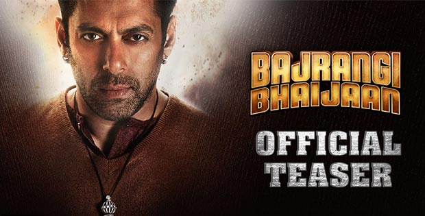 Bajrangi Bhaijaan: Teaser and Review
