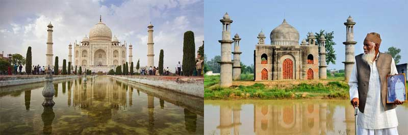Real Tak Mahal vs. Replica of Taj Mahal by a 80-year-old villager