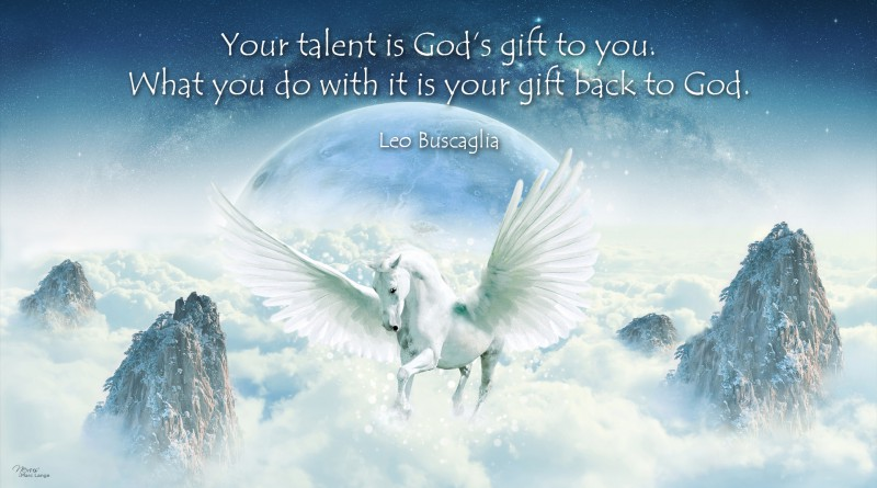 Never give up the gift given to you by God