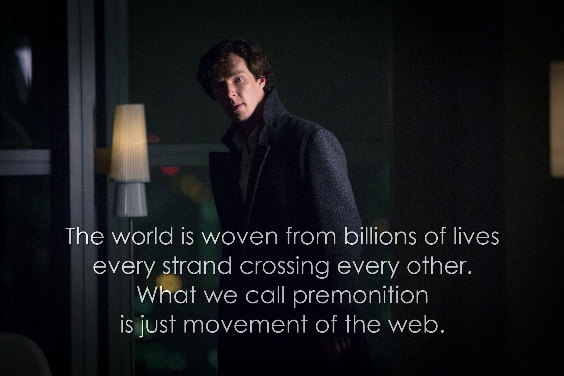Denofgeek The World Is Woven From Billions Of Lives Every Strand Crossing Other What