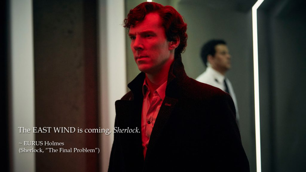 The East Wind is coming, Sherlock
