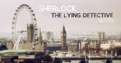"Catchy quotes from ""The Lying Detective"", Sherlock season 4 episode 2"
