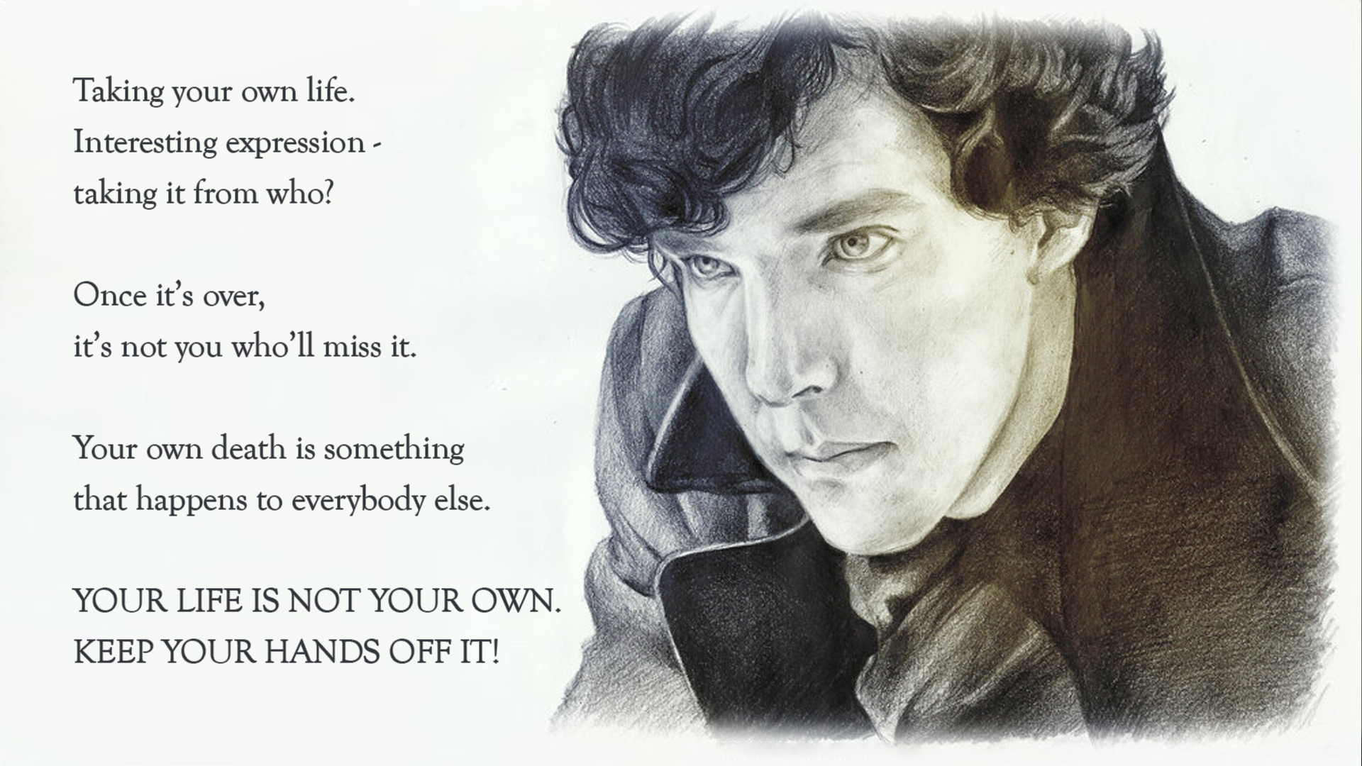 Sherlock Serial · Your Life Is Not Your Own... ...