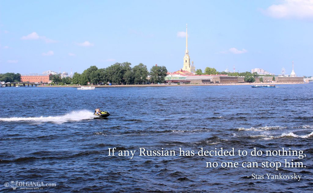 If any Russian has decided to do nothing, no one can stop him. - Stas Yankovsky -