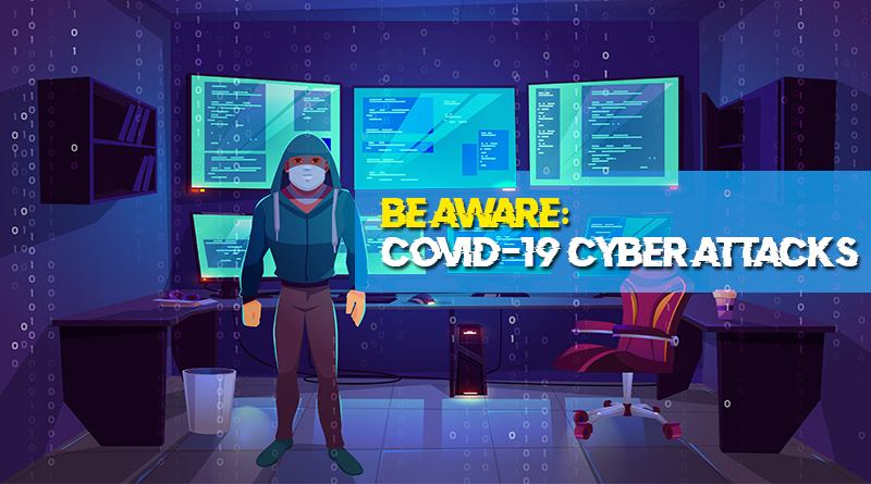 BE AWARE: COVID-19 related cyber-attacks rocket upto 30,000%